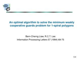 An optimal algorithm to solve the minimum weakly  cooperative guards problem for 1-spiral polygons