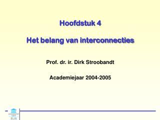 Hoofdstuk 4 Het belang van interconnecties