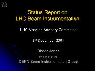Status Report on LHC Beam Instrumentation