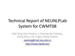 Technical Report of NEUNLPLab System for CWMT08