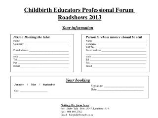Childbirth Educators Professional Forum  Roadshows 2013