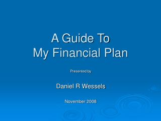 A Guide To  My Financial Plan