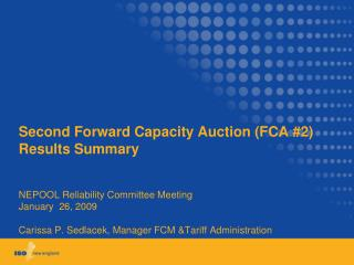Second Forward Capacity Auction (FCA #2) Results Summary