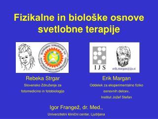 Fizikalne in biološke osnove svetlobne terapije