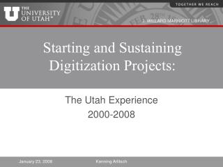 Starting and Sustaining Digitization Projects: