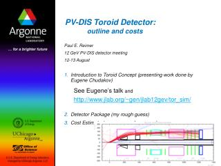PV-DIS Toroid Detector: outline and costs