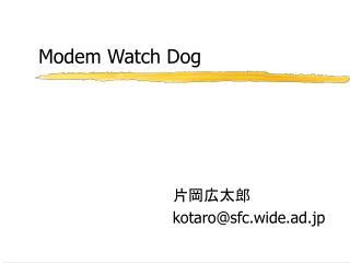 Modem Watch Dog