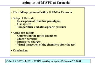 Aging test of MWPC at Casaccia