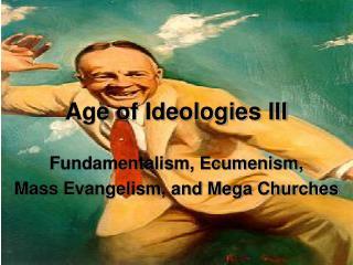 Age of Ideologies III