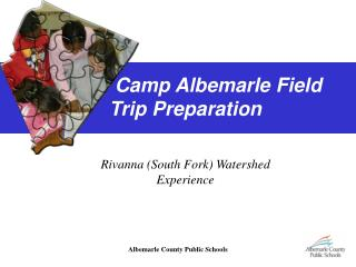 Camp Albemarle Field Trip Preparation