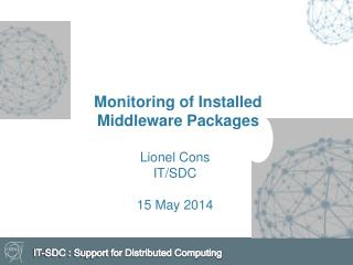 Monitoring of Installed Middleware Packages