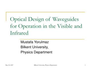 Optical Design of Waveguides for Operation in the Visible and Infrared