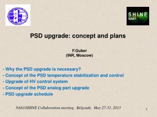 PSD upgrade: concept and plans