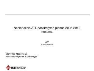 Nacionalinis ATL paskirstymo planas  2008-2012 metams