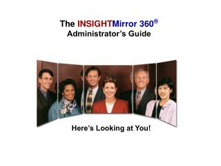 The INSIGHTMirror 360   Administrator s Guide
