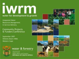 WWF  Olifants/Doring  & Sandveld Rivers  Pilot Training Project  for Water Users Associations