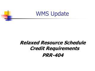 WMS Update