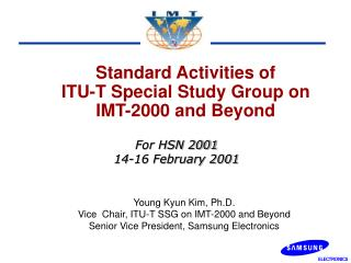 Standard Activities of ITU-T Special Study Group on  IMT-2000 and Beyond