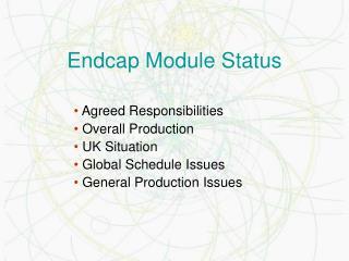 Endcap Module Status