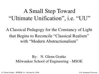 "A Small Step Toward ""Ultimate Unification"", i.e. ""UU"""