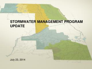STORMWATER MANAGEMENT PROGRAM UPDATE July 23, 2014