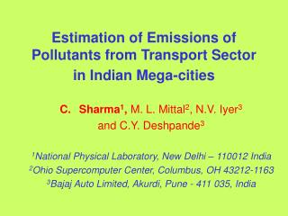 Estimation of Emissions of Pollutants from Transport Sector in Indian Mega-cities