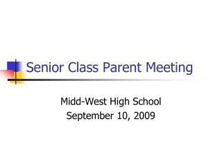 Senior Class Parent Meeting