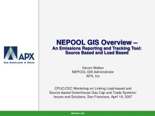 NEPOOL GIS Overview – An Emissions Reporting and Tracking Tool:  Source Based and Load Based
