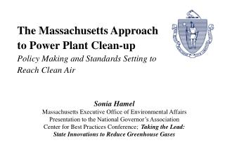 Sonia Hamel Massachusetts Executive Office of Environmental Affairs