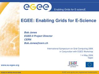 EGEE: Enabling Grids for E-Science
