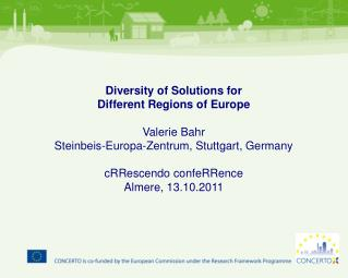 Diversity of Solutions for  Different Regions of Europe Valerie Bahr