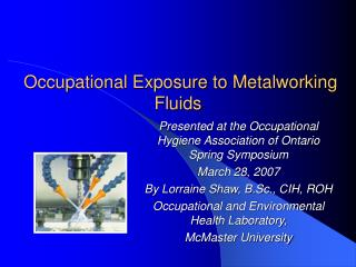 Occupational Exposure to Metalworking Fluids