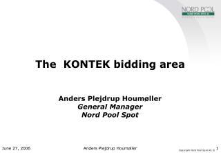 The  KONTEK bidding area