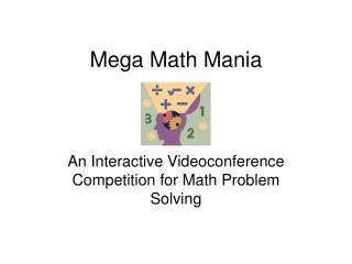 Mega Math Mania