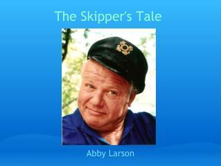 The Skipper's Tale