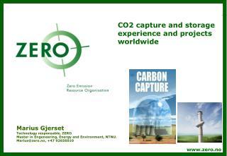 Marius Gjerset Technology responsable, ZERO Master in Engeneering, Energy and Environment, NTNU.
