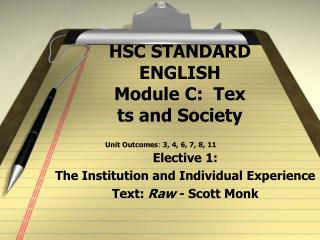 HSC STANDARD ENGLISH Module C:  Tex ts and Society