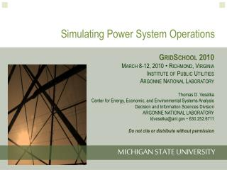 Simulating Power System Operations