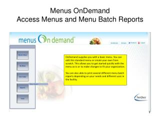 Menus OnDemand Access Menus and Menu Batch Reports