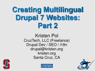 Creating Multilingual  Drupal 7 Websites: Part 2