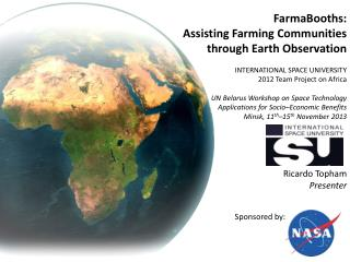 FarmaBooths : Assisting Farming Communities through Earth Observation
