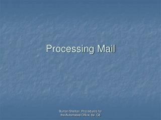 Processing Mail