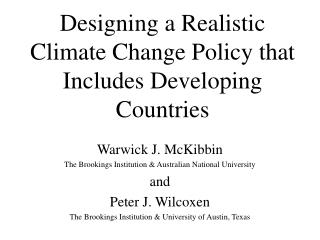 Designing a Realistic Climate Change Policy that Includes Developing Countries