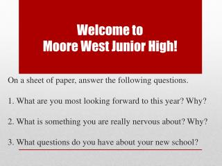 Welcome to  Moore West Junior High!