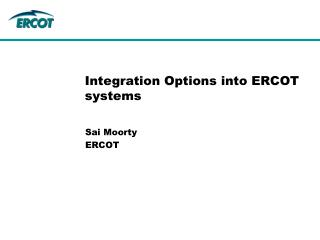 Integration Options into ERCOT systems