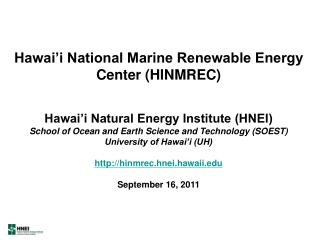 Hawai'i National Marine Renewable Energy Center (HINMREC)