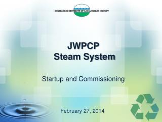 JWPCP  Steam System