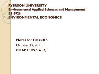 RYERSON UNIVERSITY Environmental Applied  Sciences and Management ES 8926 ENVIRONMENTAL  ECONOMICS