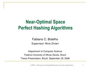 Near-Optimal Space  Perfect Hashing Algorithms