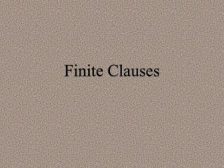 Finite Clauses